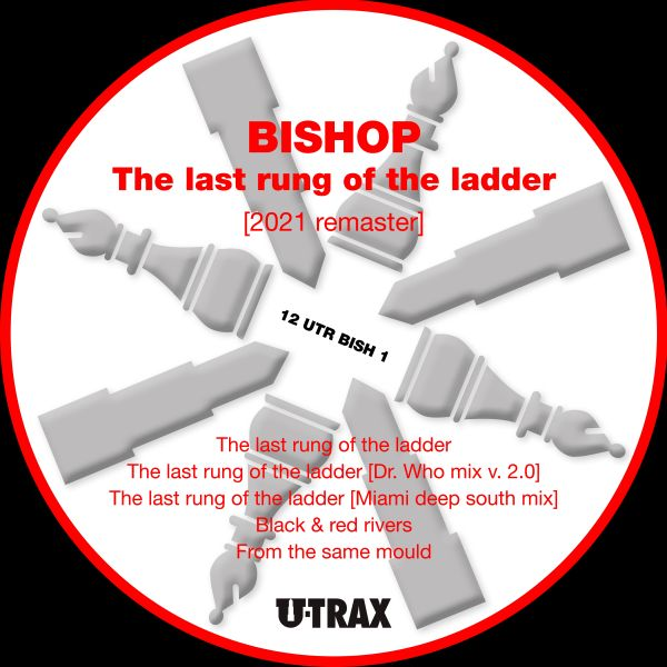 Bishop - The Last Rung of the Ladder EP