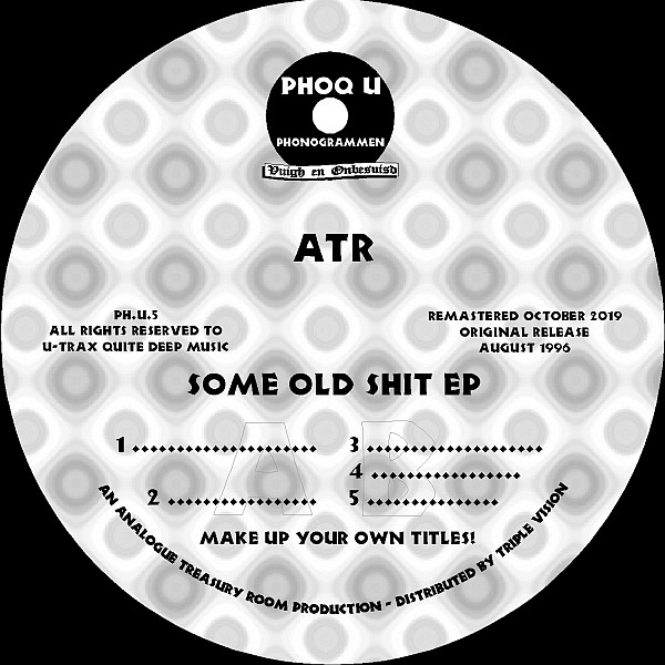 ATR - Some Old Shit EP